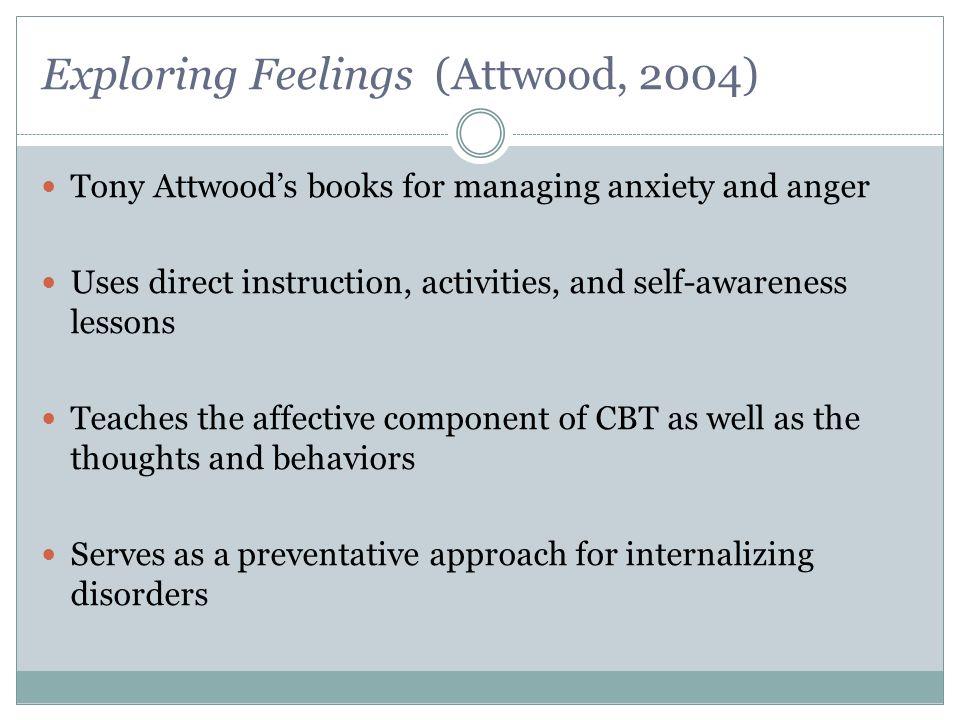 Exploring Feelings (Attwood, 2004)