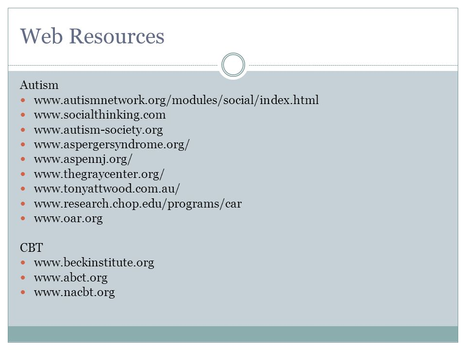 Web Resources Autism www.autismnetwork.org/modules/social/index.html