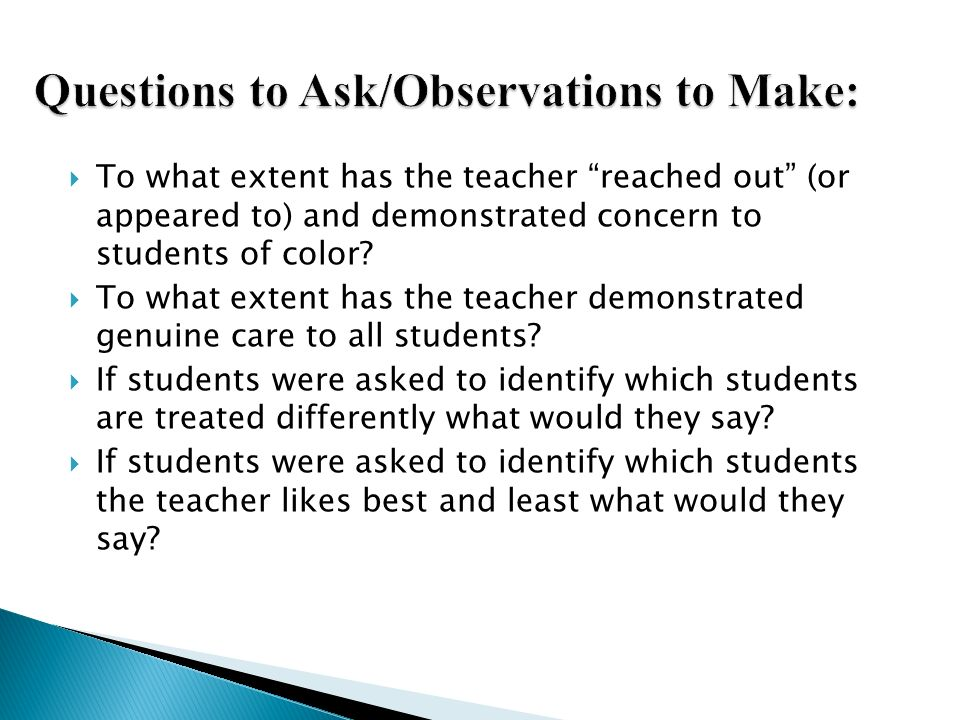 Questions to Ask/Observations to Make: