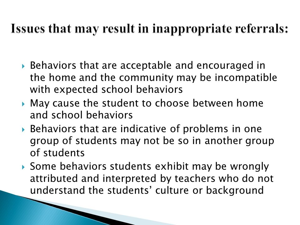 Issues that may result in inappropriate referrals: