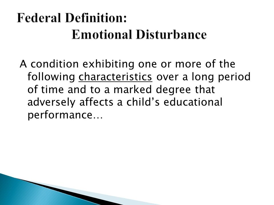 Federal Definition: Emotional Disturbance
