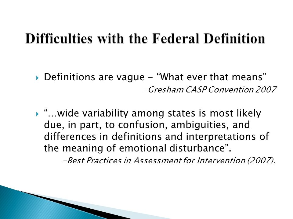 Difficulties with the Federal Definition