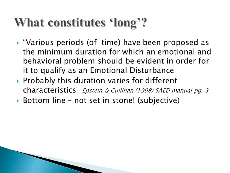 What constitutes 'long'