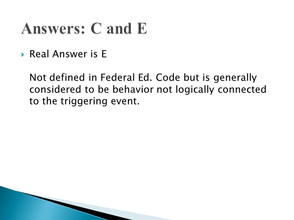 Answers: C and E