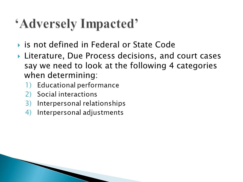 'Adversely Impacted' is not defined in Federal or State Code