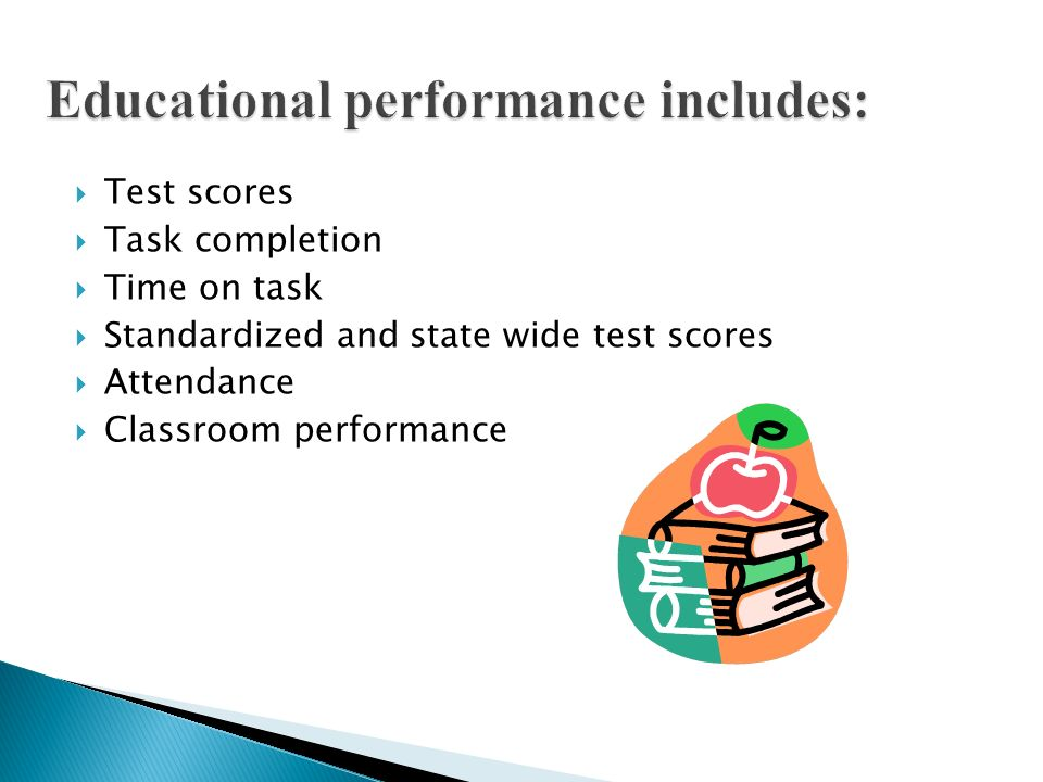 Educational performance includes:
