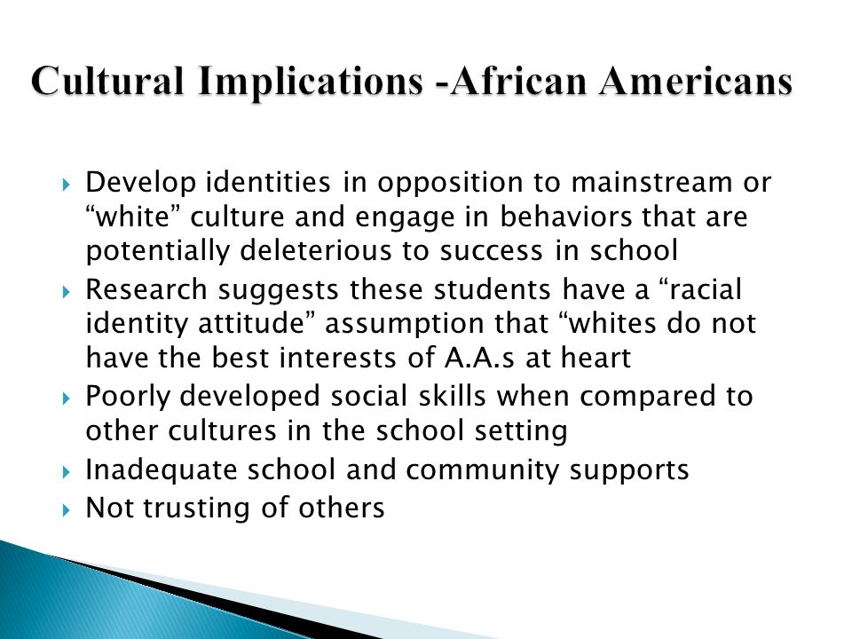 Cultural Implications -African Americans