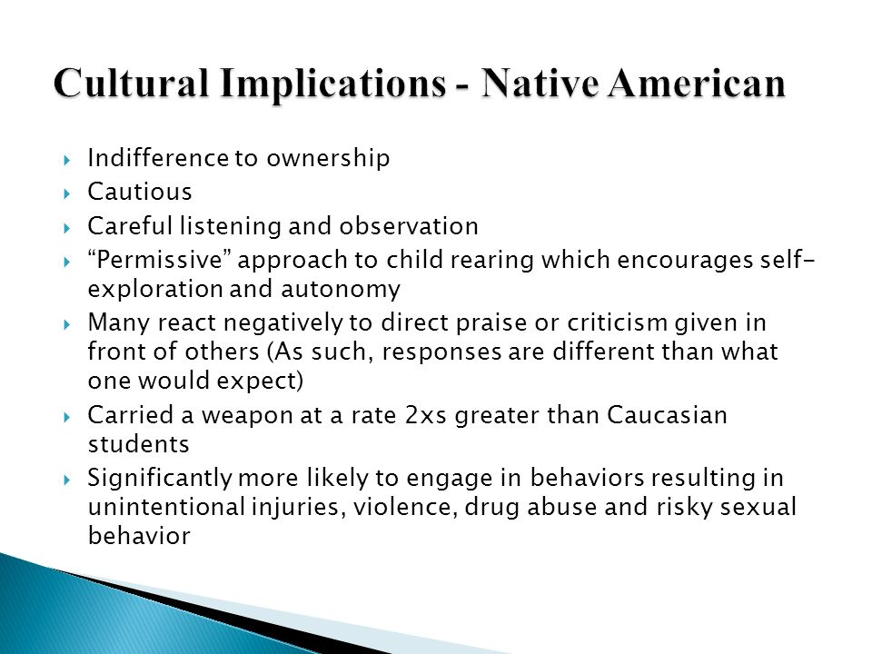 Cultural Implications - Native American