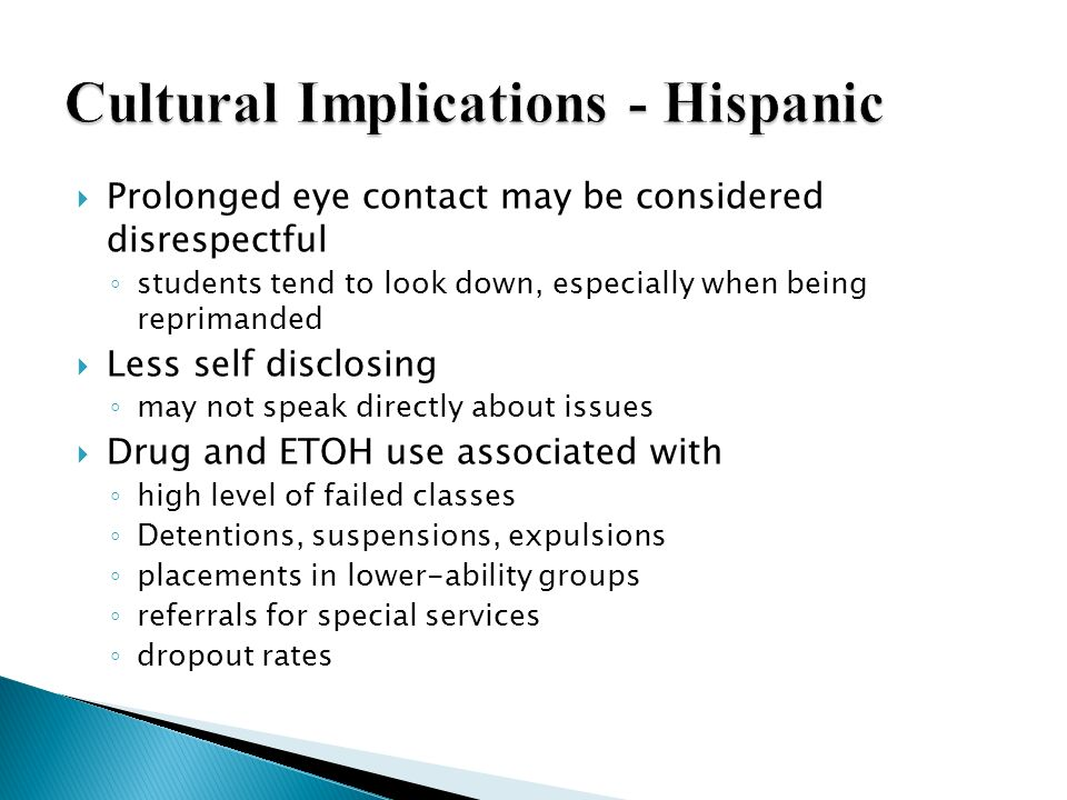 Cultural Implications - Hispanic