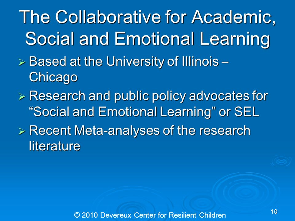 The Collaborative for Academic, Social and Emotional Learning