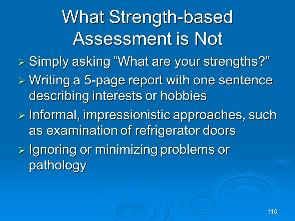 What Strength-based Assessment is Not