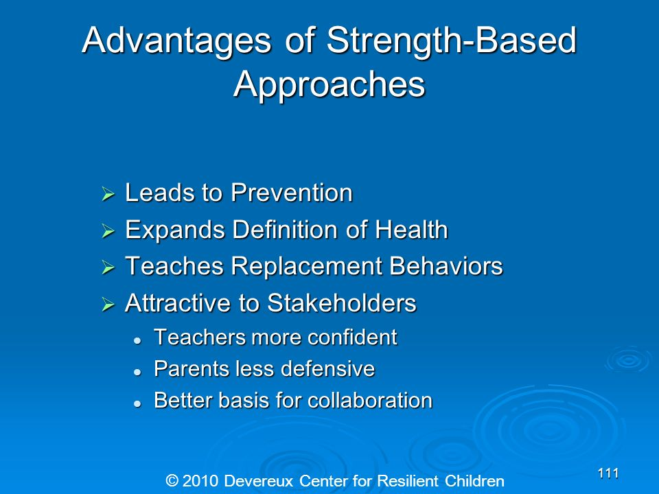 Advantages of Strength-Based Approaches