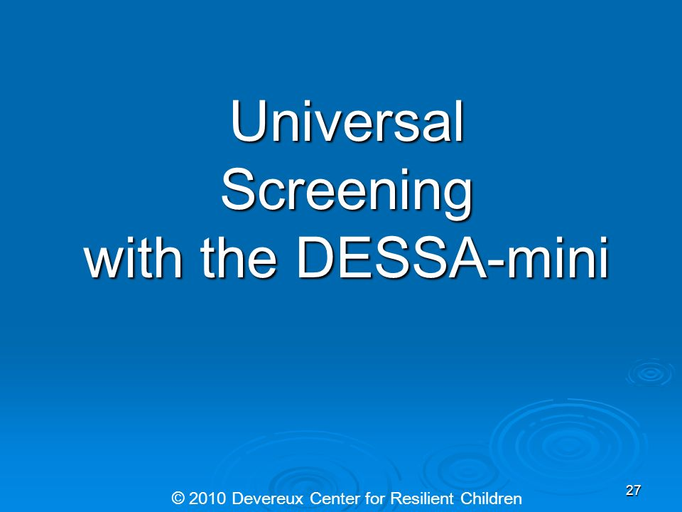 Universal Screening with the DESSA-mini