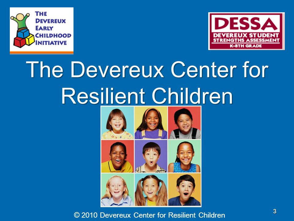 The Devereux Center for Resilient Children