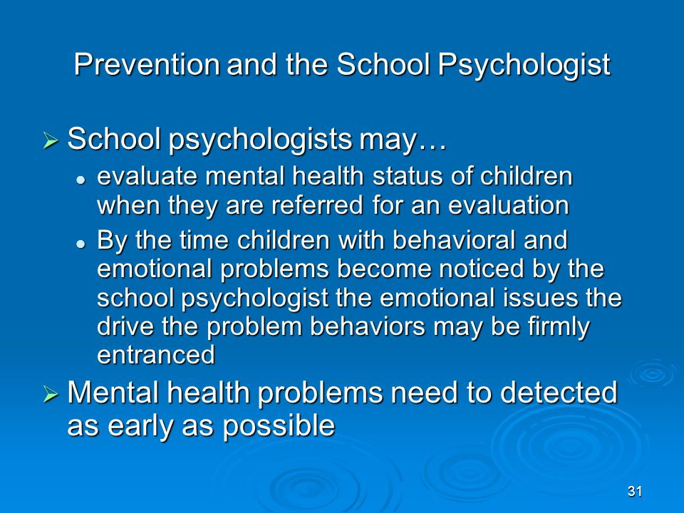 Prevention and the School Psychologist