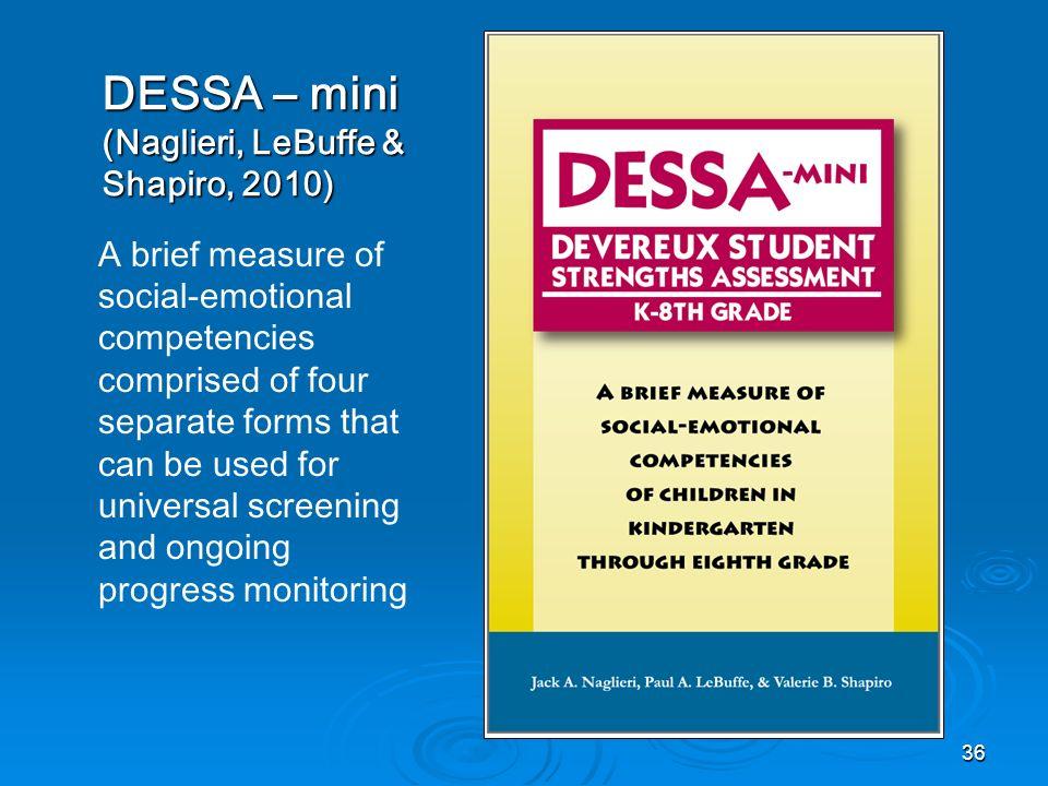 DESSA – mini (Naglieri, LeBuffe & Shapiro, 2010)