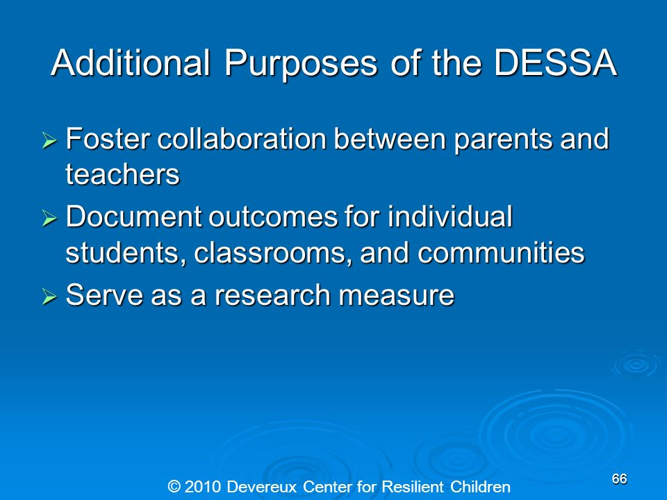 Additional Purposes of the DESSA
