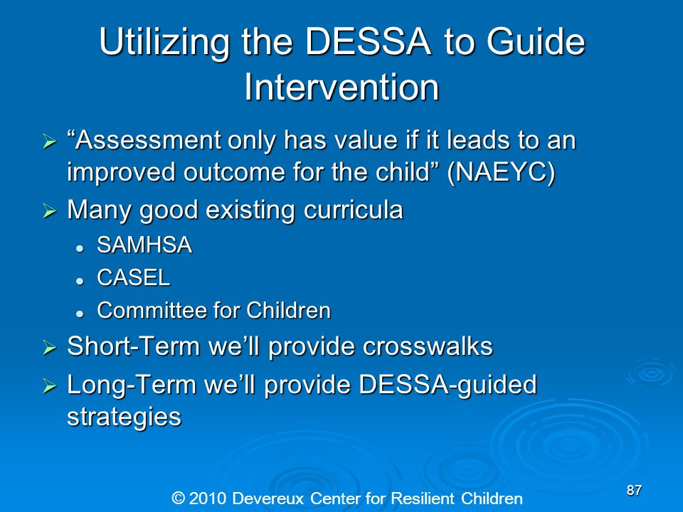 Utilizing the DESSA to Guide Intervention