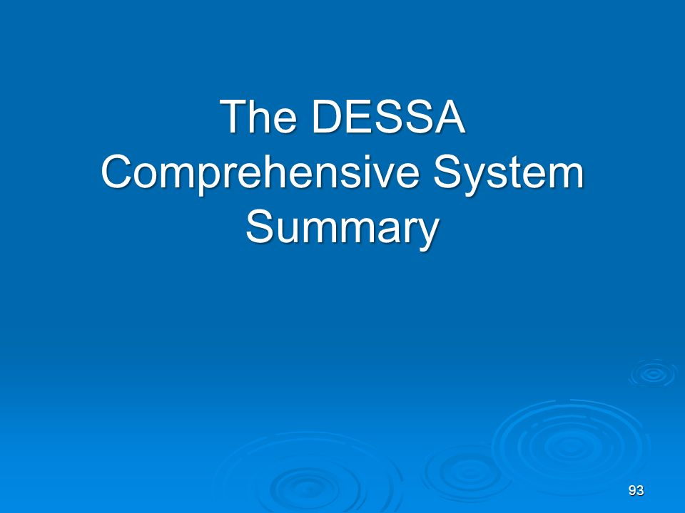 The DESSA Comprehensive System Summary