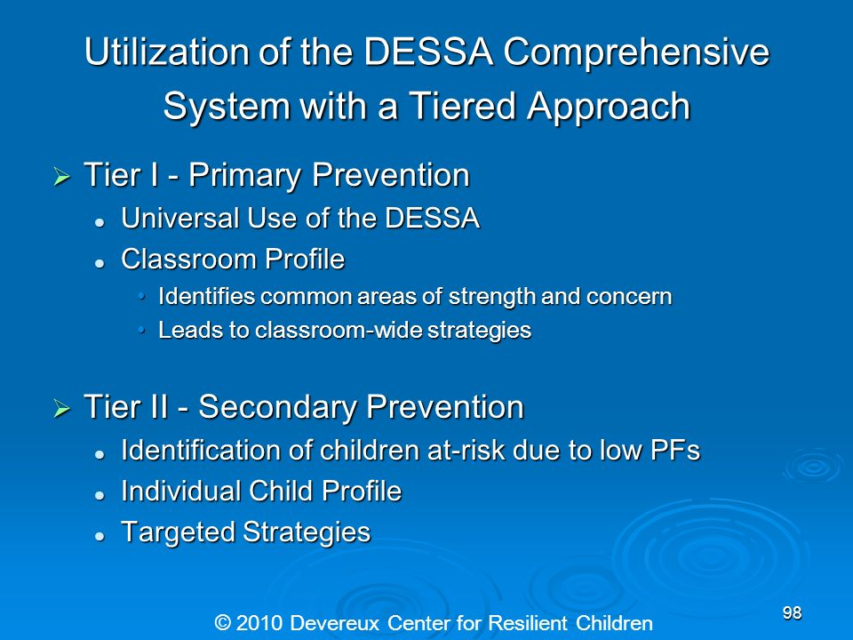 Utilization of the DESSA Comprehensive System with a Tiered Approach