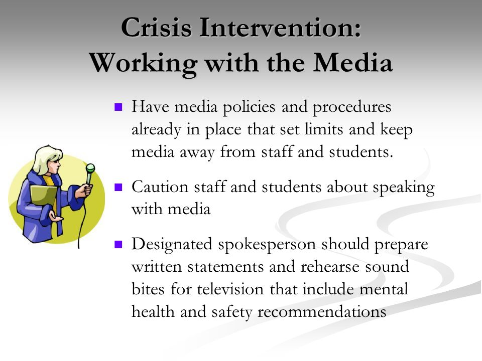 Crisis Intervention: Working with the Media