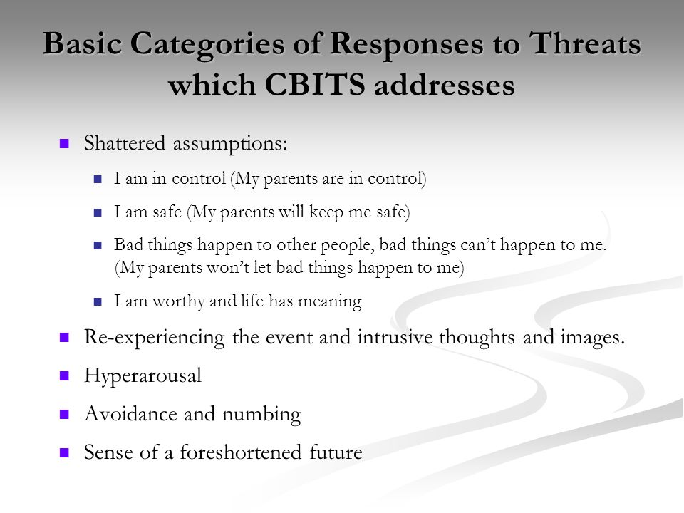 Basic Categories of Responses to Threats which CBITS addresses