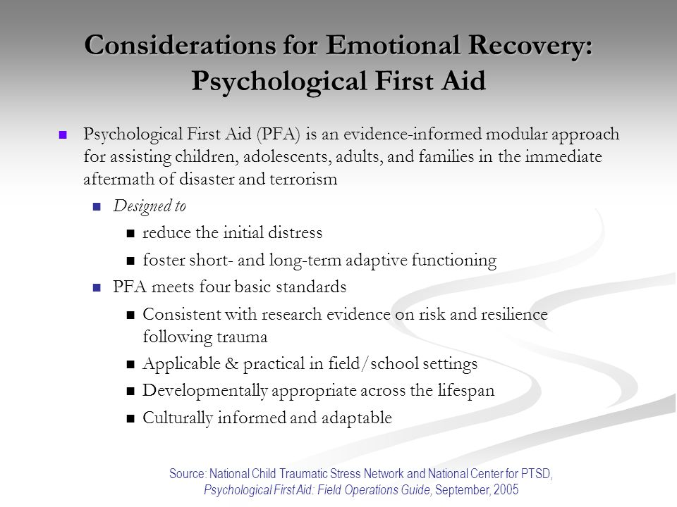 Considerations for Emotional Recovery: Psychological First Aid