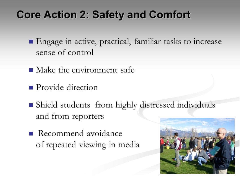 Core Action 2: Safety and Comfort