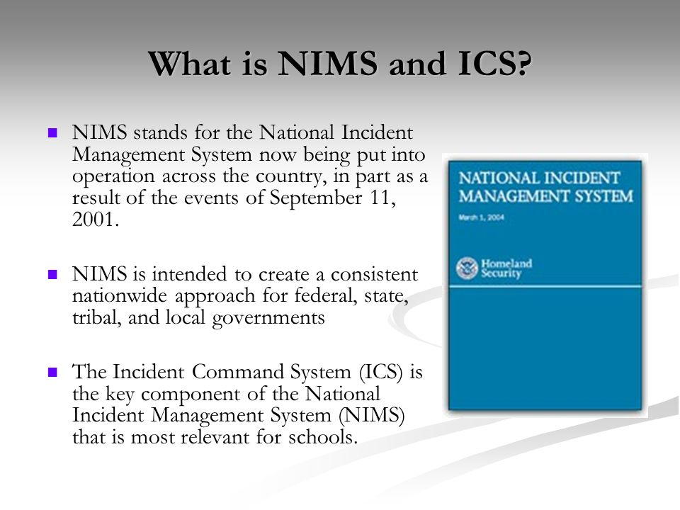 What is NIMS and ICS