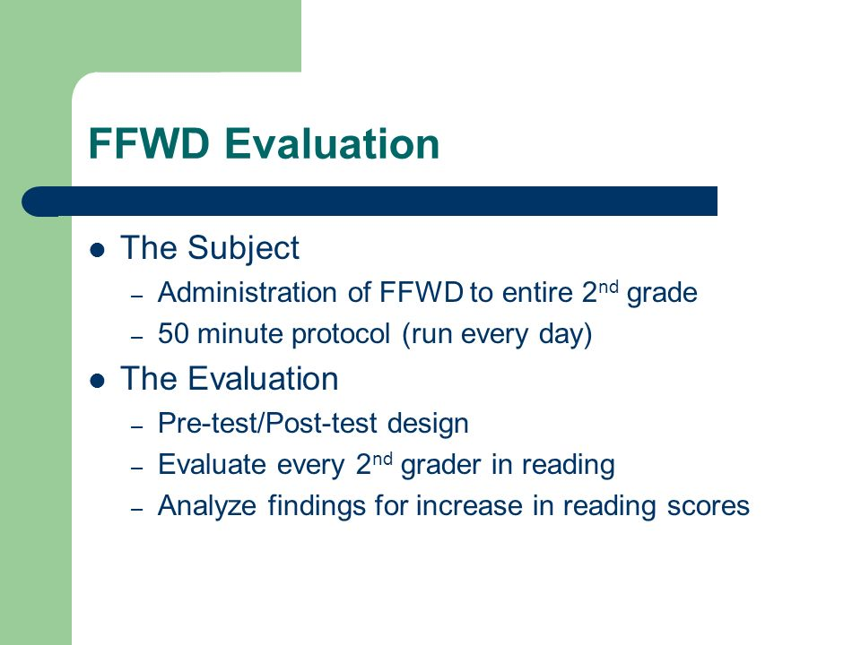 FFWD Evaluation The Subject The Evaluation