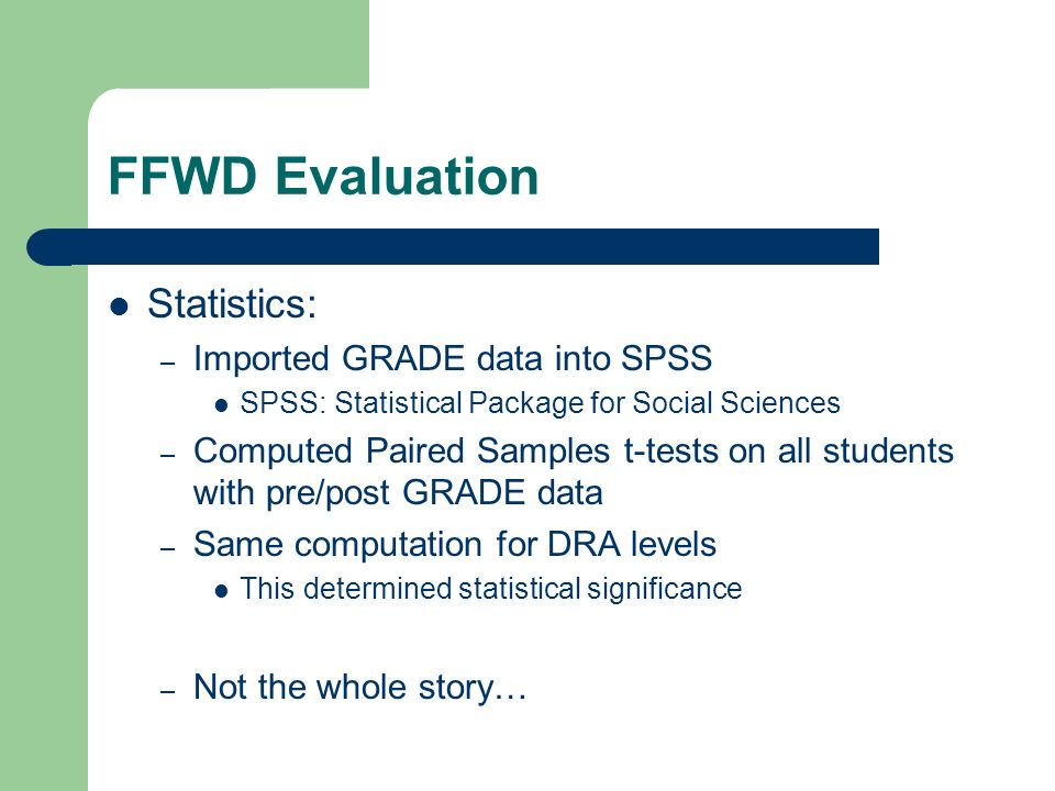 FFWD Evaluation Statistics: Imported GRADE data into SPSS