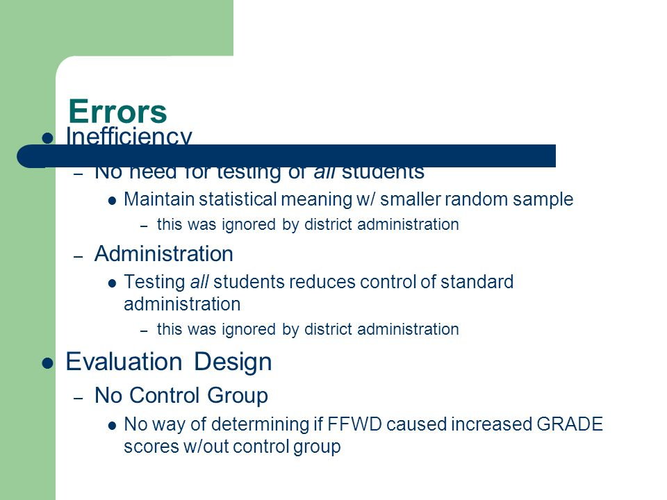 Errors Inefficiency Evaluation Design