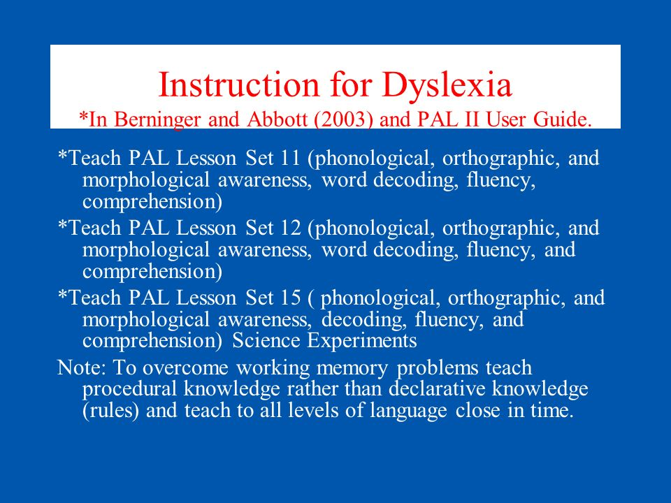 Instruction for Dyslexia