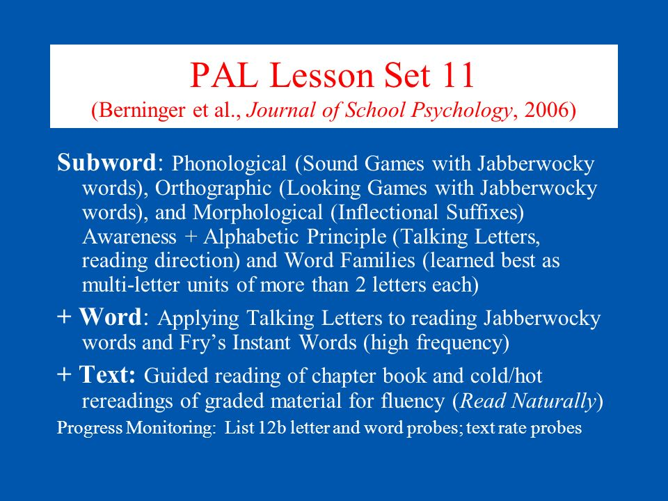 PAL Lesson Set 11 (Berninger et al