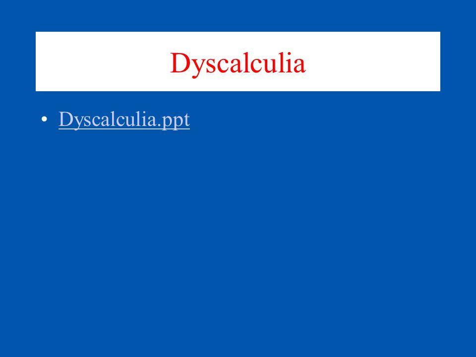 Dyscalculia Dyscalculia.ppt