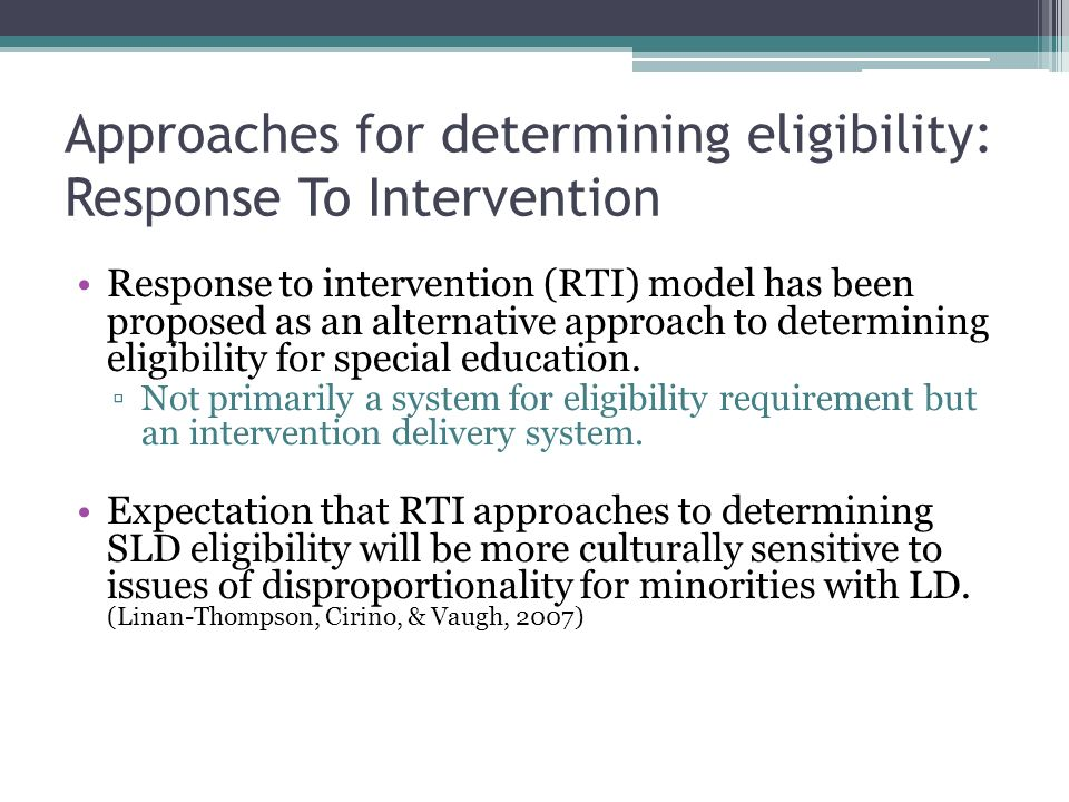 Approaches for determining eligibility: Response To Intervention