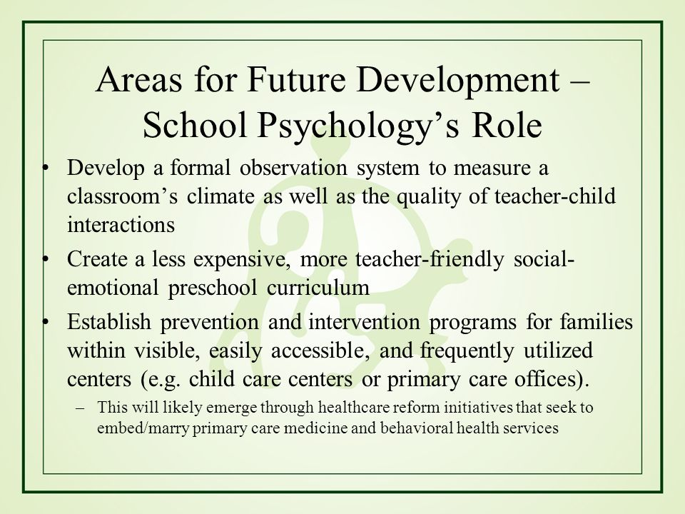 Areas for Future Development – School Psychology's Role