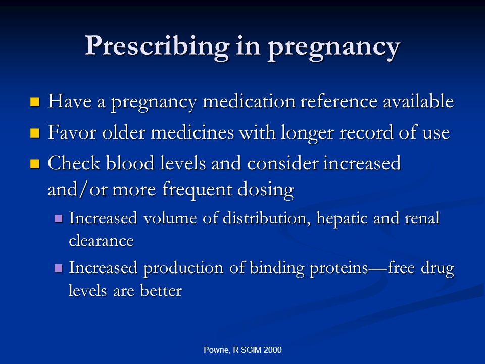 Prescribing in pregnancy