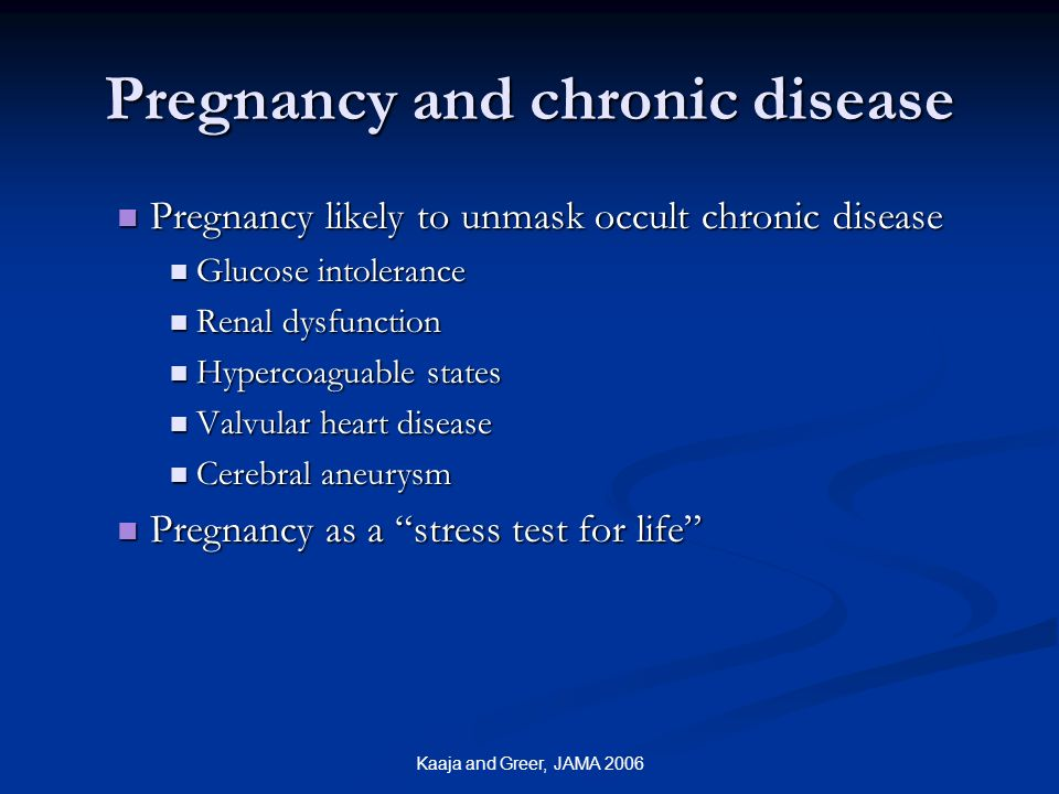Pregnancy and chronic disease