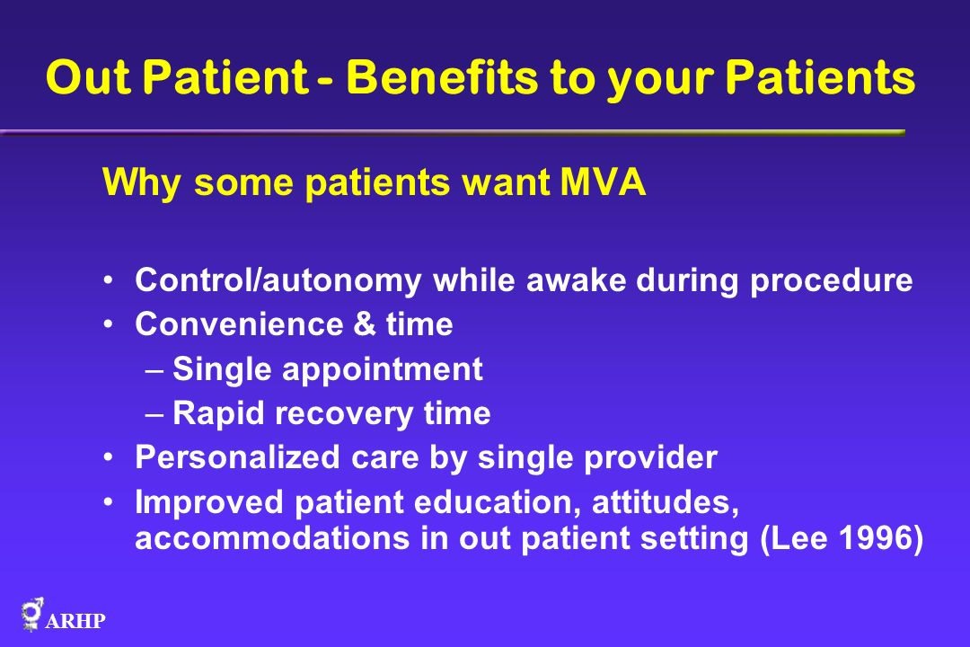 Out Patient - Benefits to your Patients