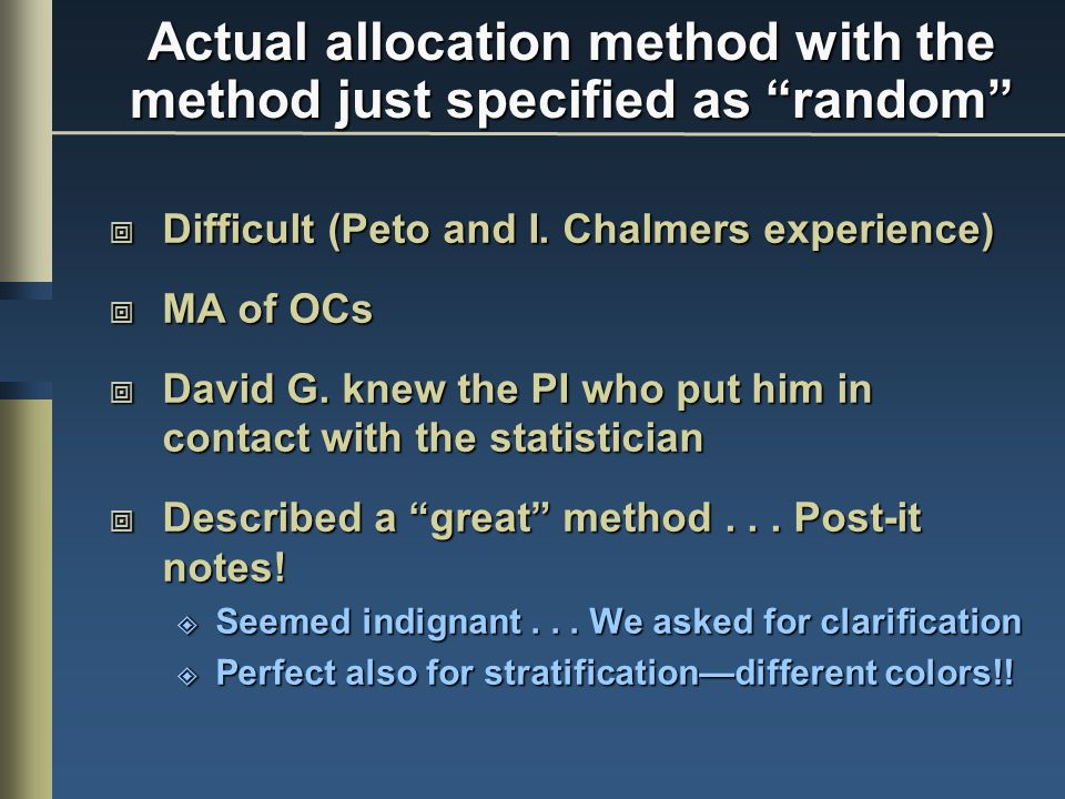 Actual allocation method with the method just specified as random