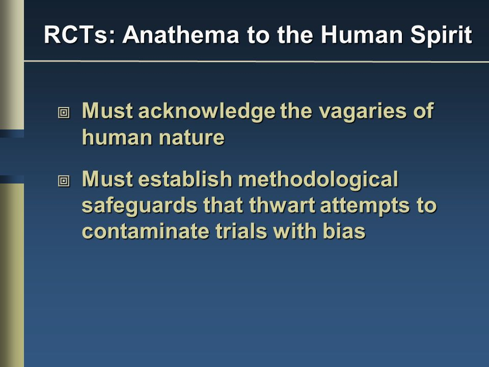 RCTs: Anathema to the Human Spirit