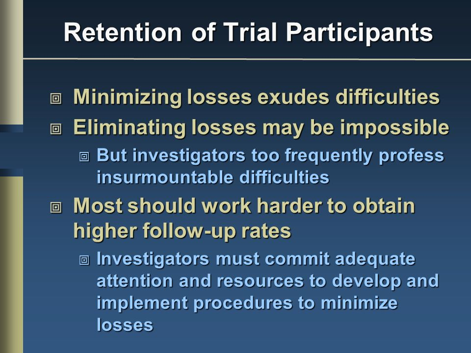 Retention of Trial Participants