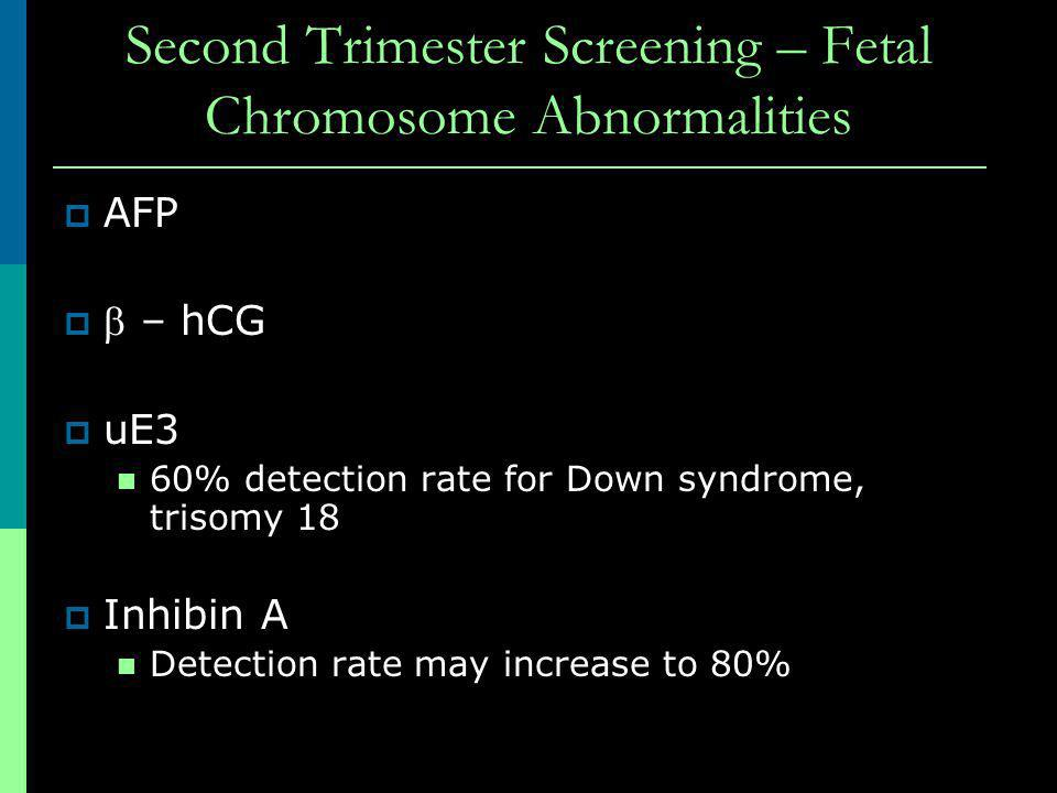 Second Trimester Screening – Fetal Chromosome Abnormalities