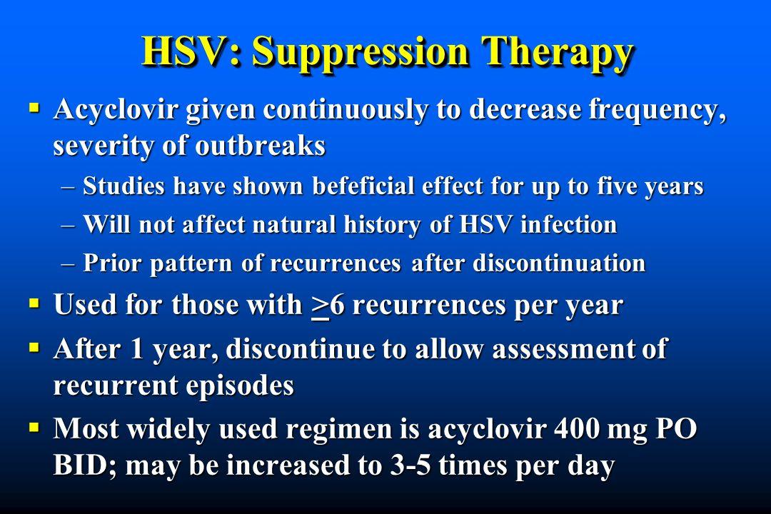 HSV: Suppression Therapy