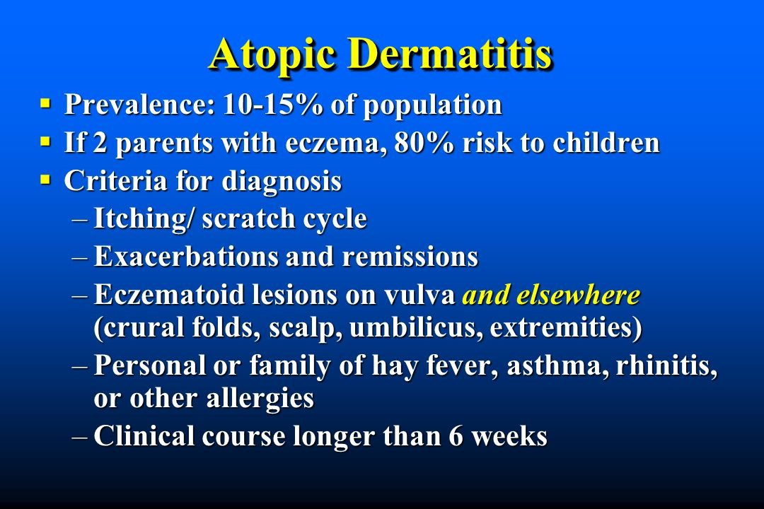 Atopic Dermatitis Prevalence: 10-15% of population