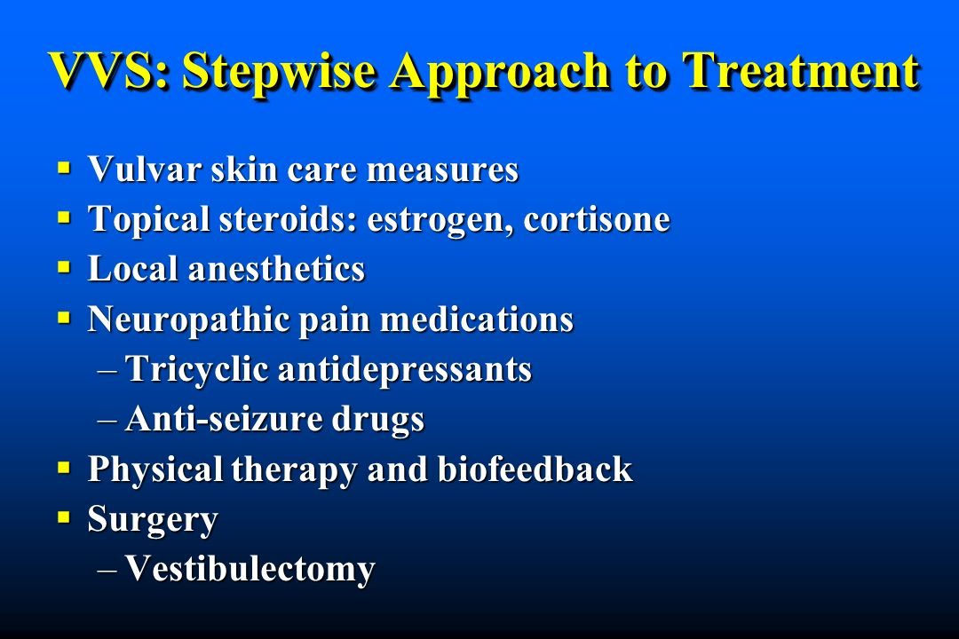 VVS: Stepwise Approach to Treatment