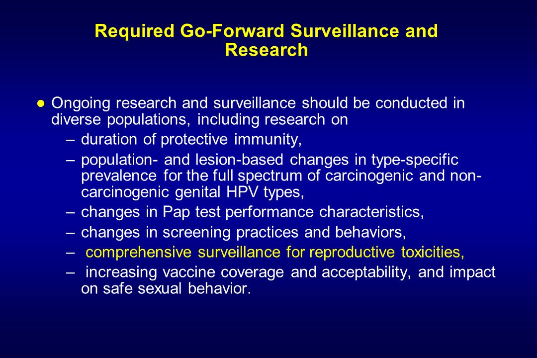 Required Go-Forward Surveillance and Research