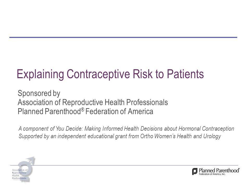 Explaining Contraceptive Risk to Patients