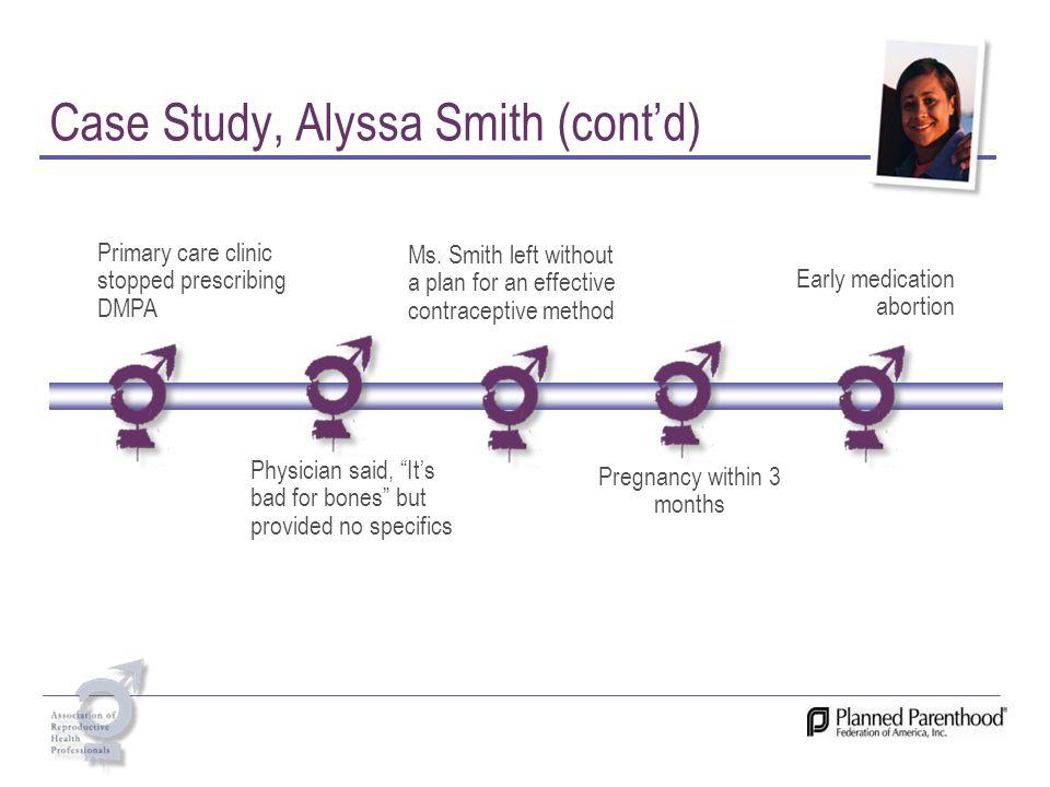 Case Study, Alyssa Smith (cont'd)